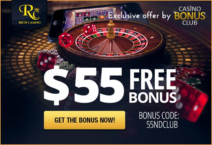 Exclusive $55 no deposit by Rich Casino and Casino Bonus Club