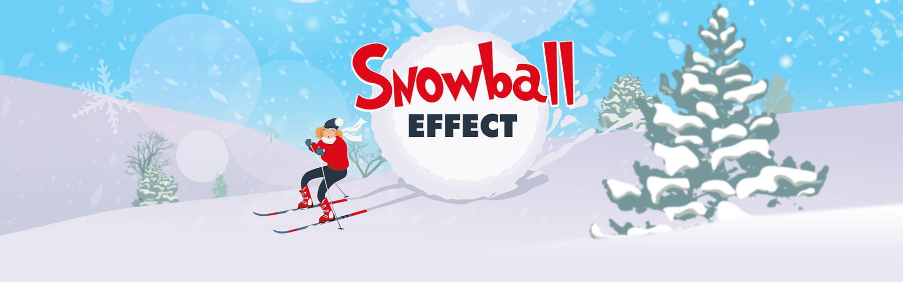 """Snowball"